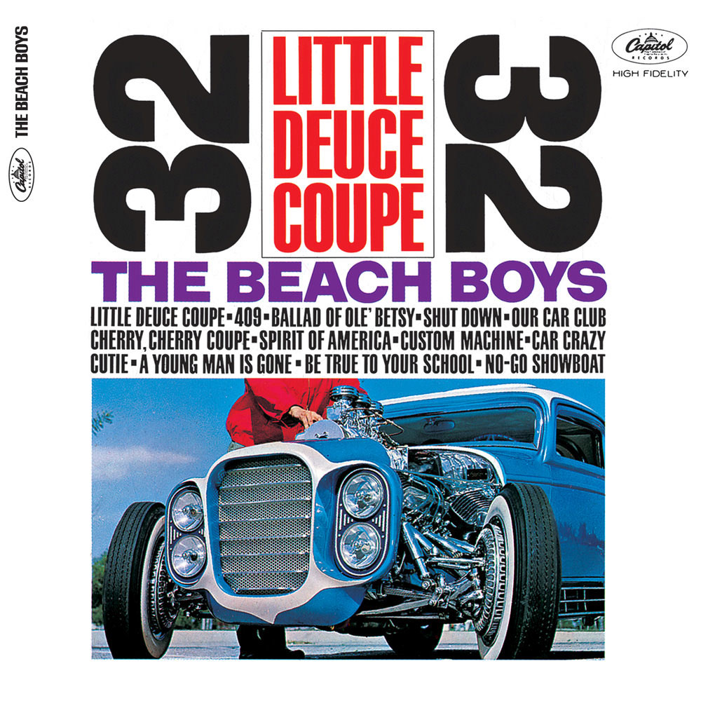 The Beach Boys - Little Deuce Coupe (1963)
